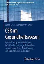 CSR im Gesundheitswesen  - Katrin Keller - Franz Lorenz