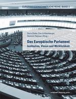 Das Europäische Parlament  - Eva Lichtenberger - Doris Dialer - Heinrich Neisser
