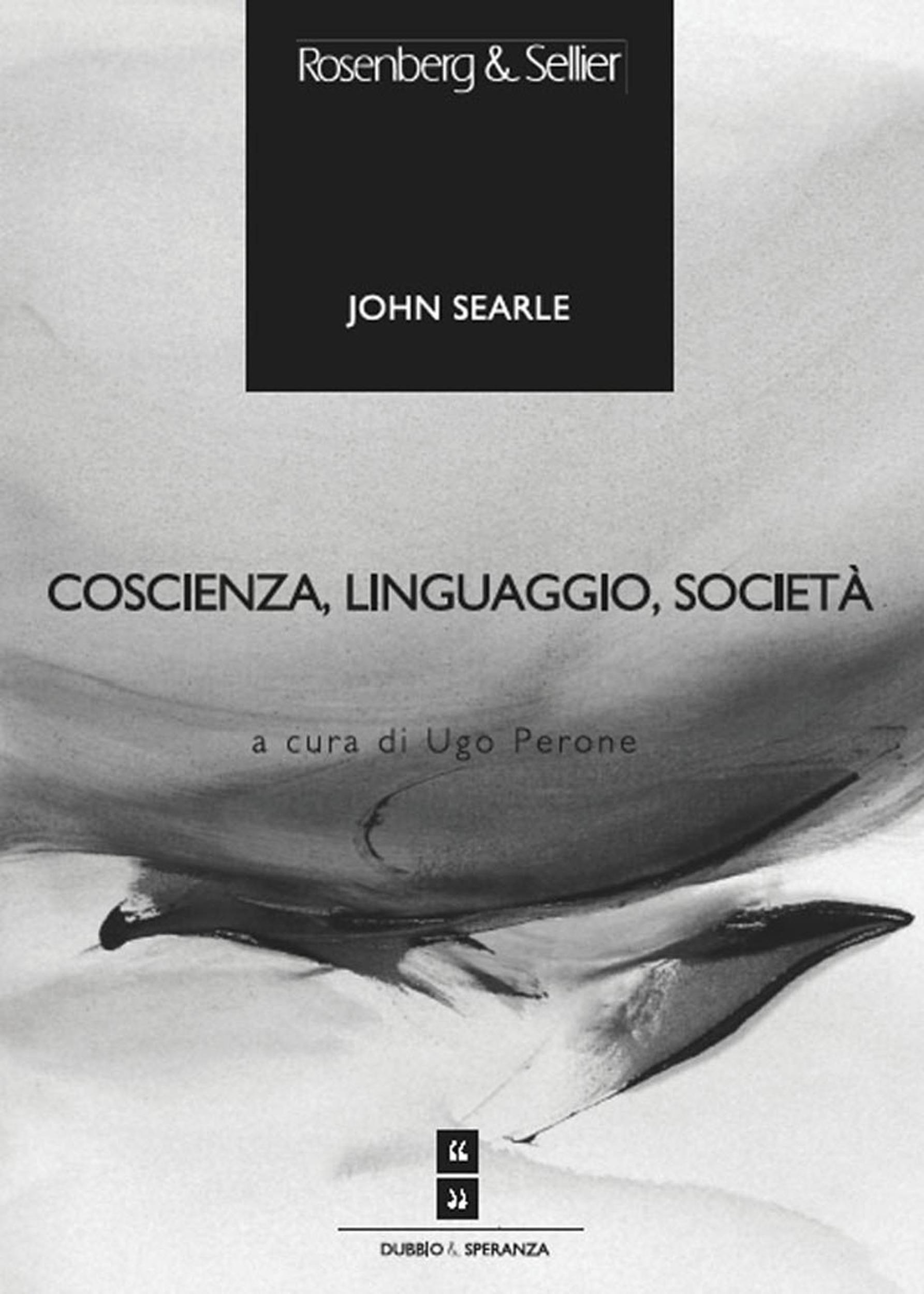 Coscienza, linguaggio, società