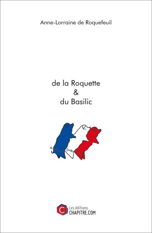 de la Roquette & du Basilic