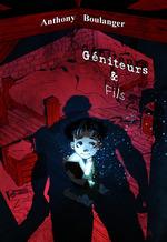 Vente Livre Numérique : Géniteurs & fils  - Anthony Boulanger