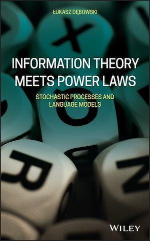Information Theory Meets Power Laws  - Lukasz Debowski