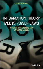 Information Theory Meets Power Laws  - Lukasz Debowski