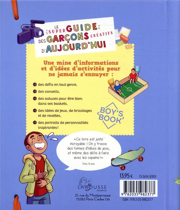 Le super guide des garçons créatifs d'aujourd'hui