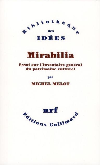 Mirabilia ; essai sur l'inventaire général du patrimoine culturel