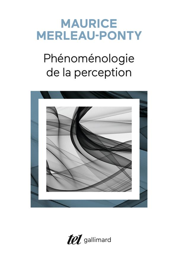 Phenomenologie de la perception
