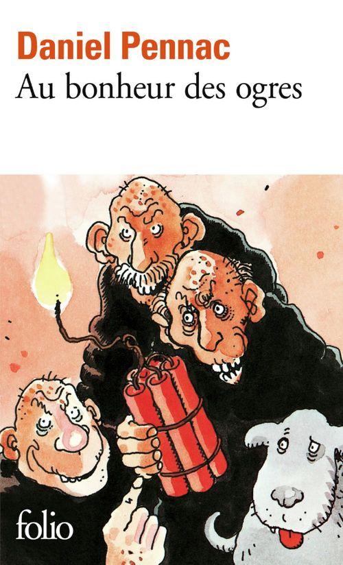 Au bonheur des ogres - La saga Malaussène (Tome 1)