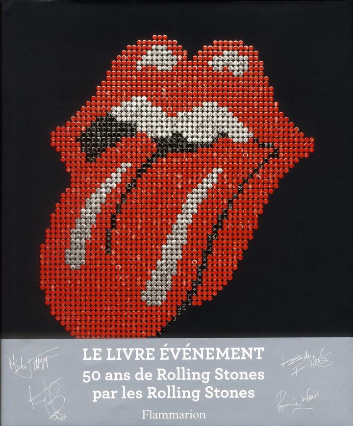 50 Ans De Rolling Stones Par Les Rolling Stones