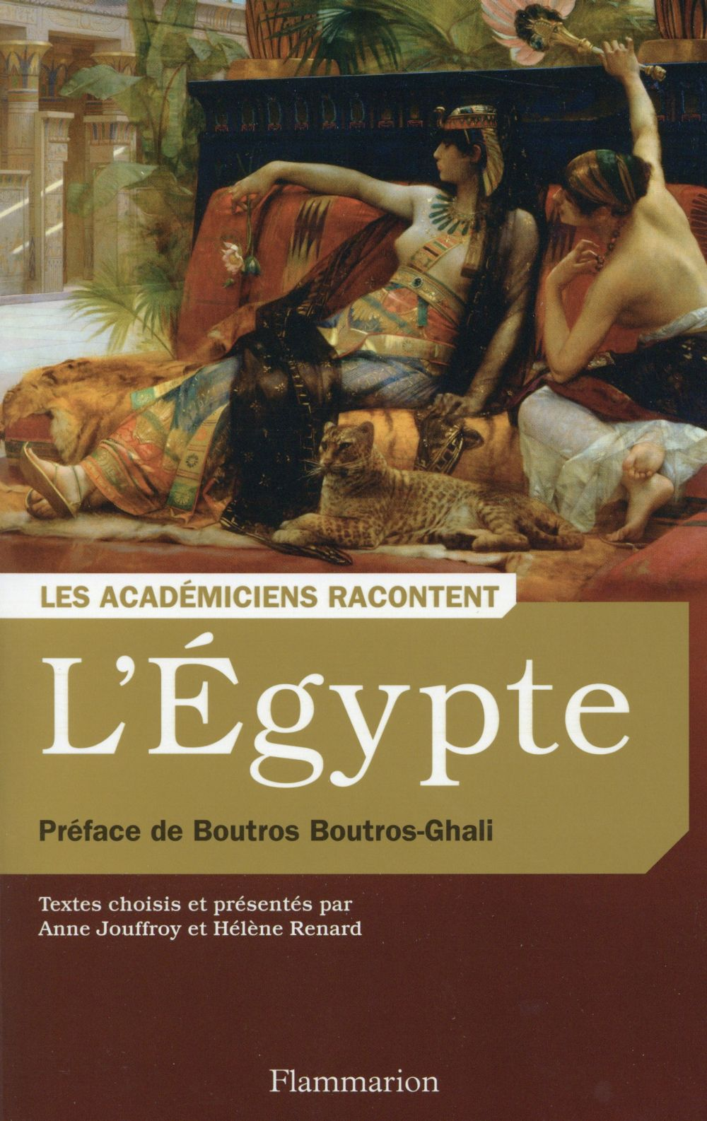 Les Académiciens racontent l'Egypte