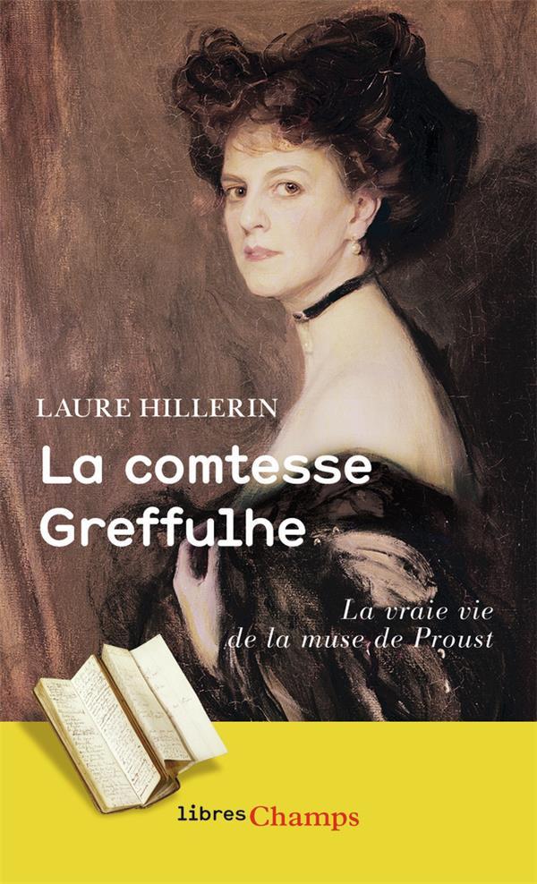 La comtesse Greffulhe ; la vraie vie de la muse de Proust