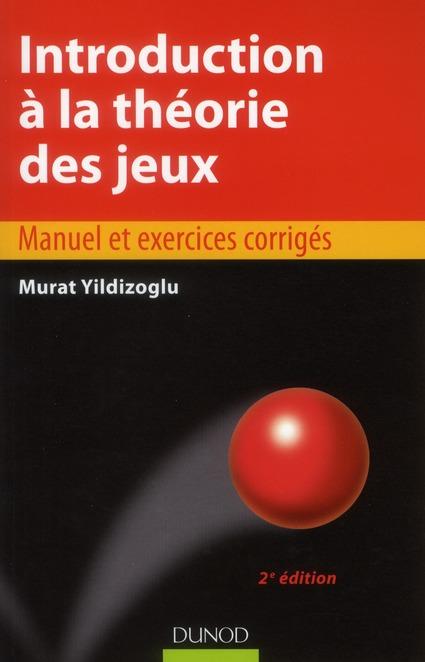 Introduction A La Theorie Des Jeux (2e Edition)