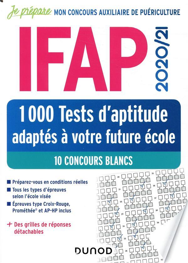 Je prépare ; IFAP ; 1000 tests d'aptitude adaptés à votre future école ; 10 concours blancs (édition 2020/2021)