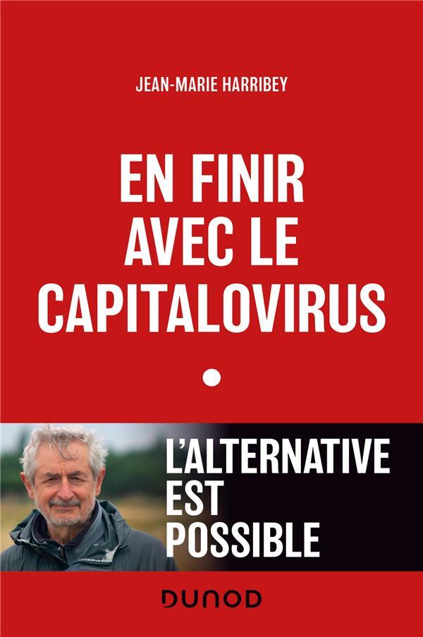 en finir avec le capitalovirus : l'alternative est possible