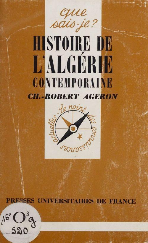 Histoire de l'Algérie contemporaine (1830-1968)