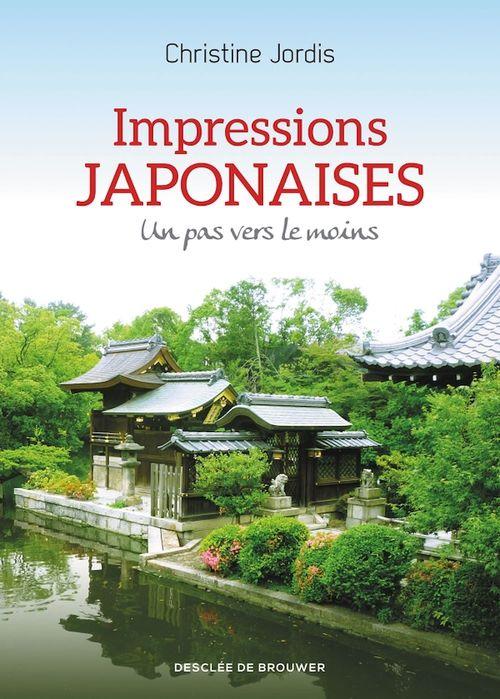 Impressions japonaises ; un pas vers le moins