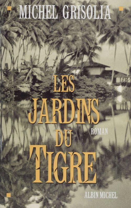 Les jardins du tigre