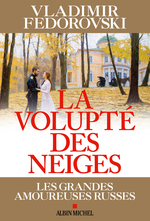 Vente EBooks : La Volupté des neiges  - Vladimir Fédorovski