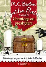 Vente Livre Numérique : Agatha Raisin enquête T.13 ; chantage au presbytère  - M.C. Beaton