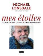 Vente Livre Numérique : Mes étoiles ; les rencontres qui ont éclairée mon chemin  - Michaël Lonsdale - Patrick Scheyder