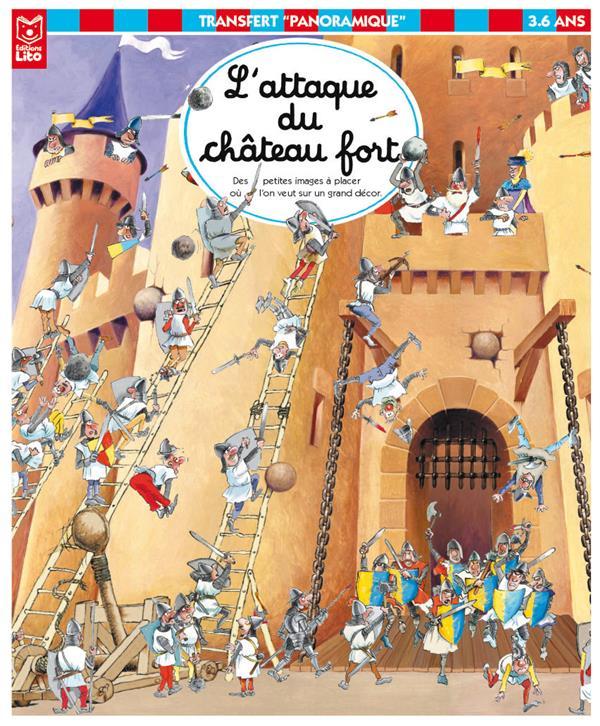 Coloriage Attaque Chateau Fort.L Attaque Du Chateau Fort Daniel Guerrier Lito