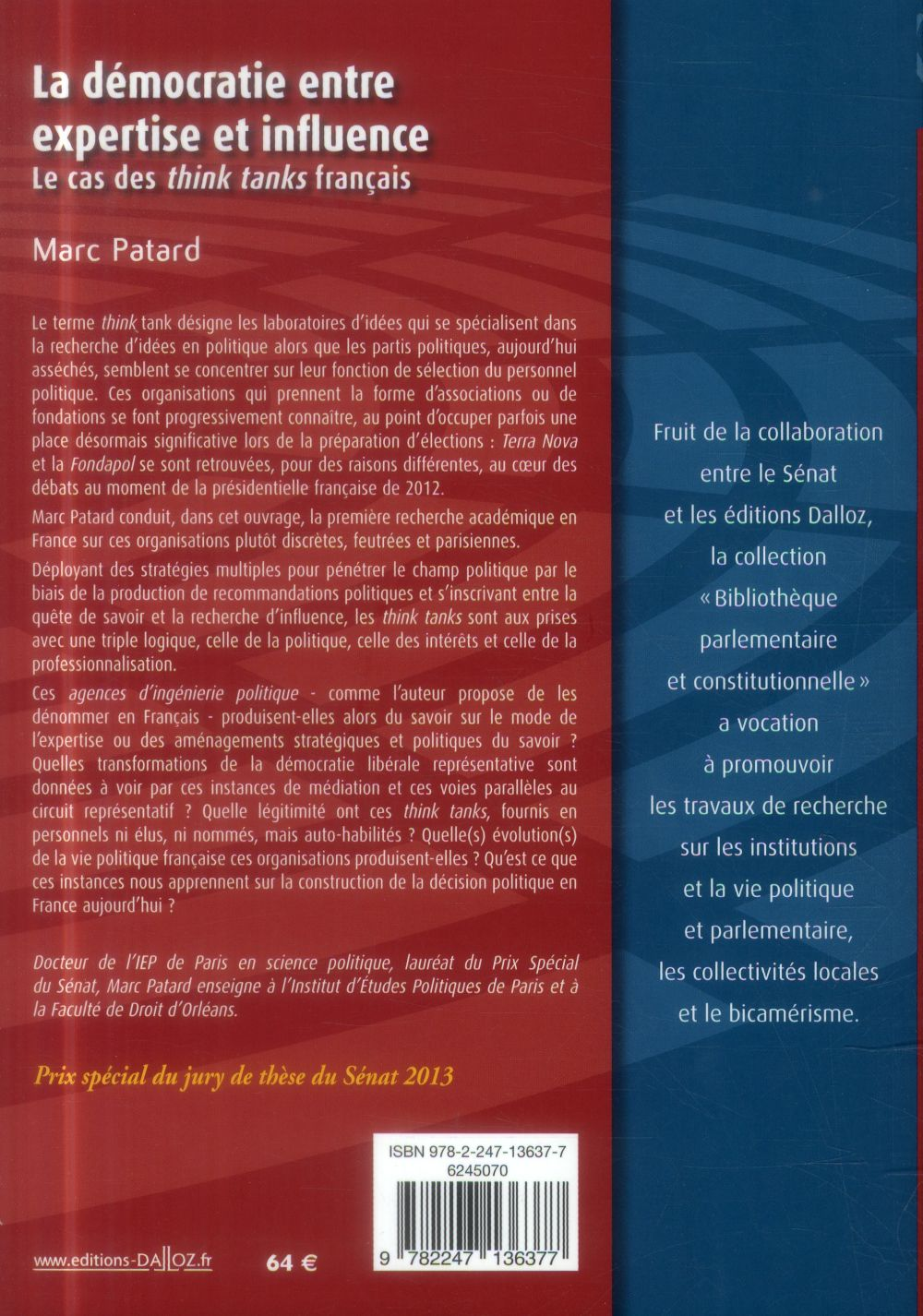 La démocratie entre expertise et influence ; le cas des think tanks français
