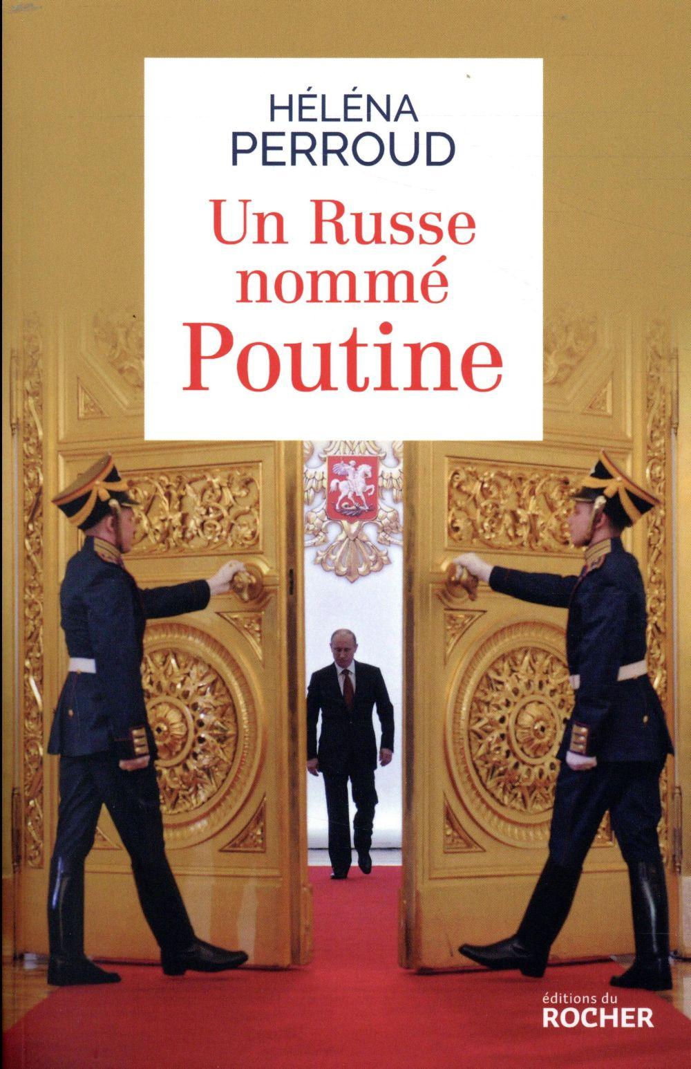 Un russe nommé Poutine