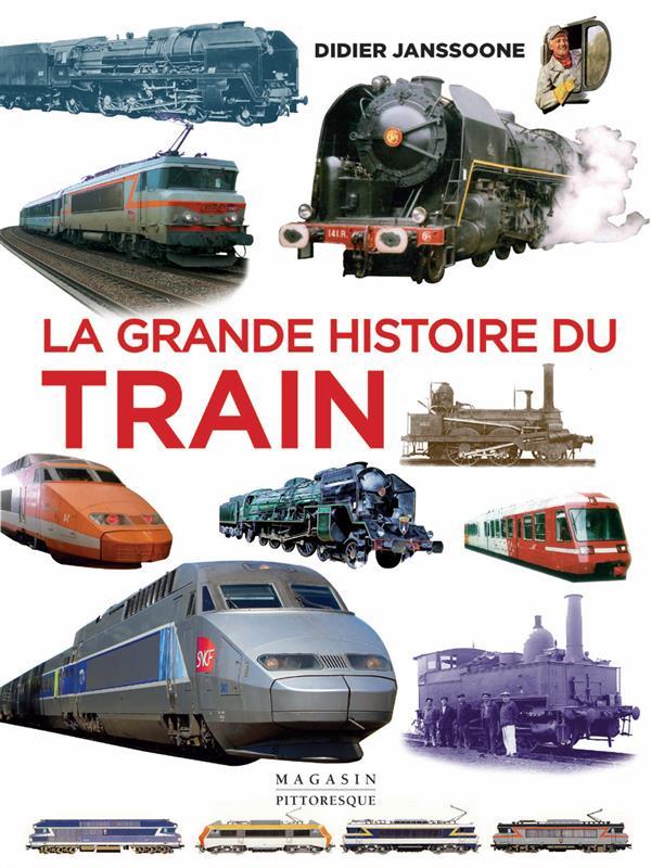 La grande histoire du train
