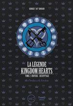 La légende Kingdom Hearts t.2 ; univers, décryptage ; de l'ombre à la lumière  - Georges Grouard
