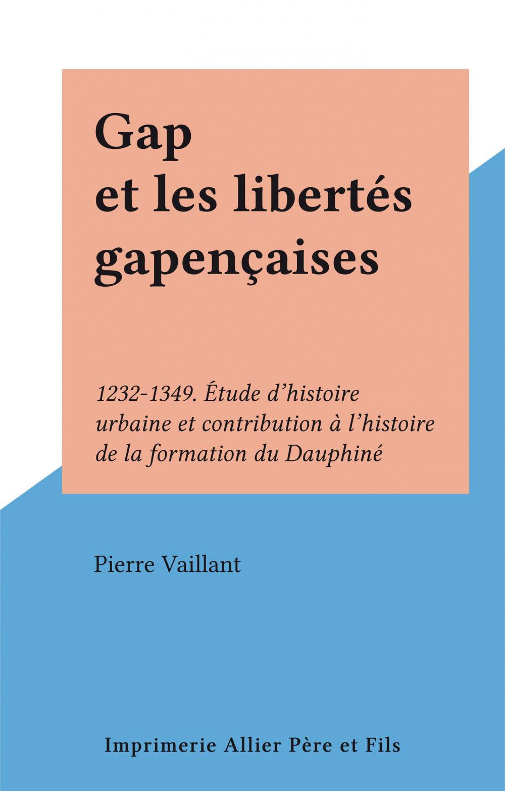 Gap et les libertés gapençaises