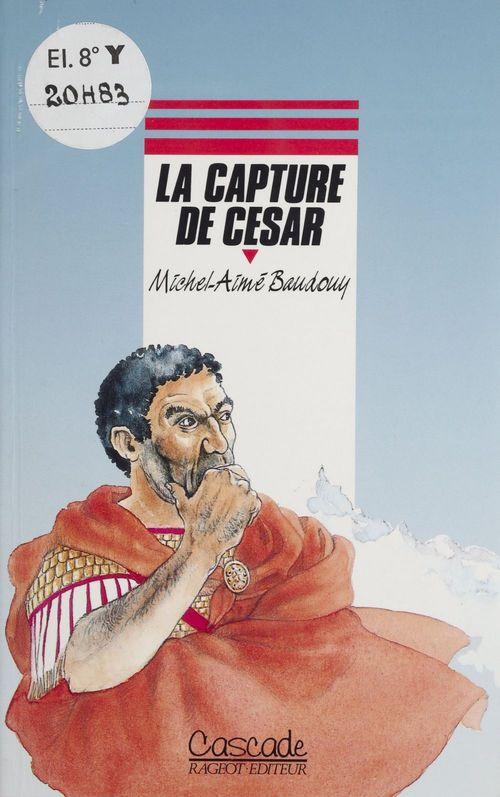 La Capture de César