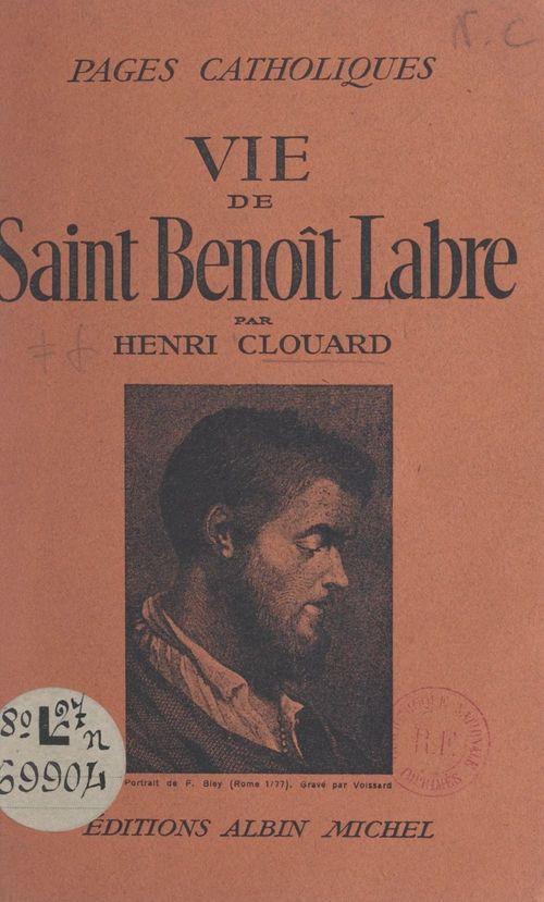 Vie de Saint Benoît Labre