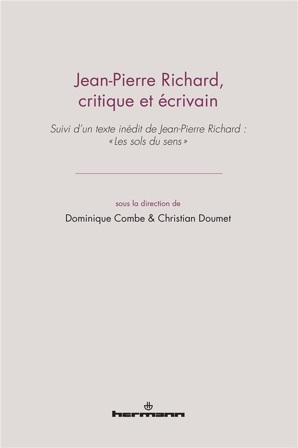 Jean-pierre Richard ; critique et écrivain