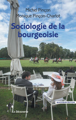 Vente Livre Numérique : Sociologie de la bourgeoisie  - Monique Pincon-Charlot