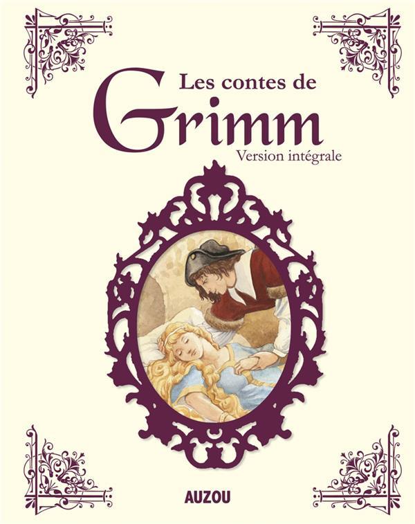 Les contes de Grimm ; version intégrale