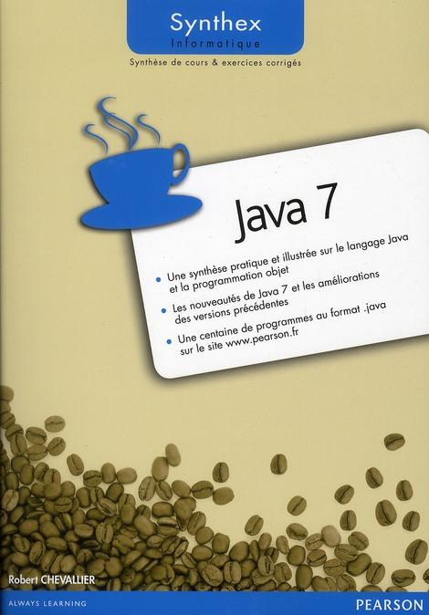 SYNTHEX ; Java 7 synthex ; synthèse de cours et exercices corrigés