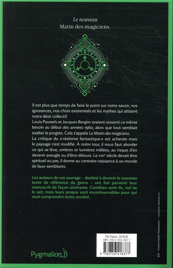Les forges alchimiques du nouveau siècle ; le nouveau matin des magiciens