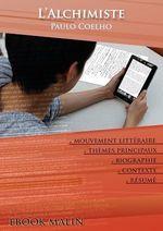 Vente EBooks : Fiche de lecture L'Alchimiste - Résumé détaillé et analyse littéraire de référence  - Paulo Coelho