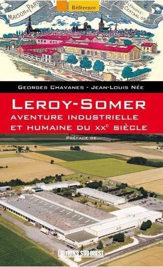Leroy-Somer, aventure industrielle et humaine du XX siècle