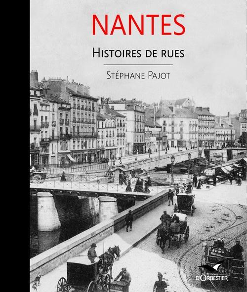 Nantes histoires de rues