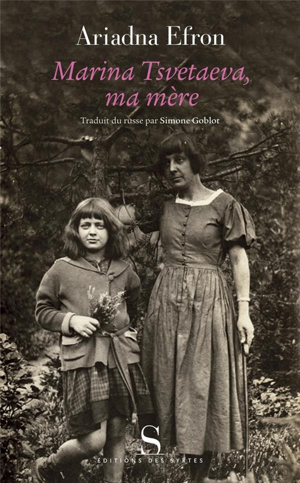 Marina Tsvetaeva, ma mère