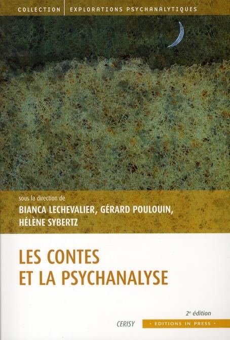 Le conte et la psychanalyse (2e édition)