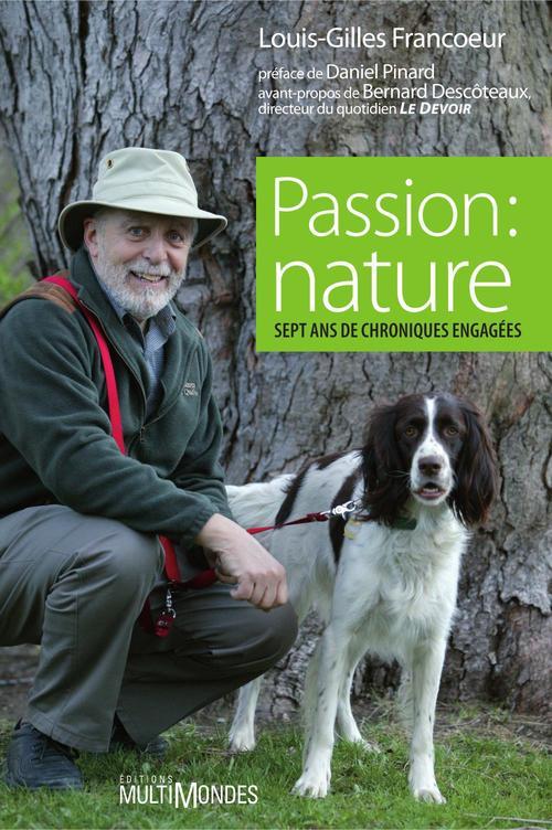 Passion : nature ; sept ans de chroniques engagées