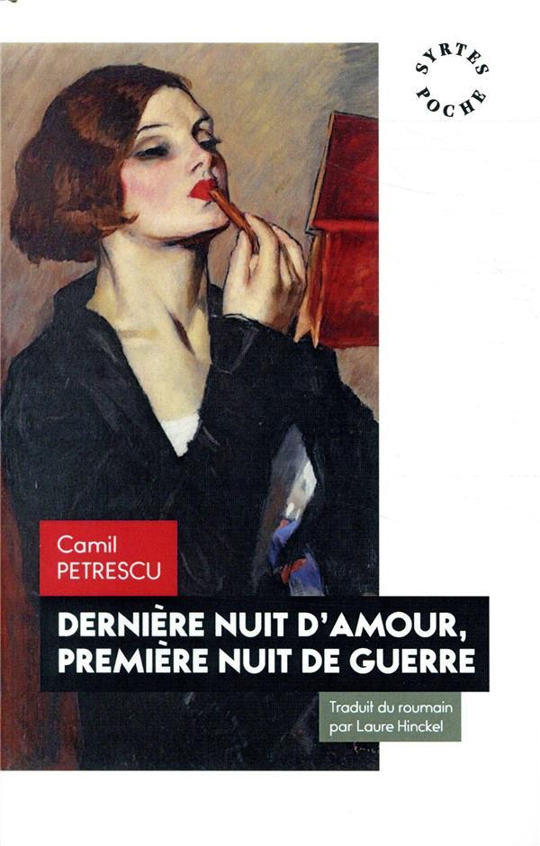 DERNIERE NUIT D'AMOUR, PREMIERE NUIT DE GUERRE