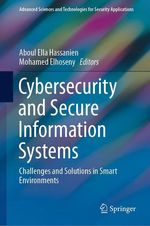 Cybersecurity and Secure Information Systems  - Aboul Ella Hassanien - Mohamed Elhoseny