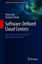 Software-Defined Cloud Centers  - Pethuru Raj - Anupama Raman