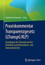 Praxiskommentar Transparenzgesetz (LTranspG RLP)  - Daniela Heinemann