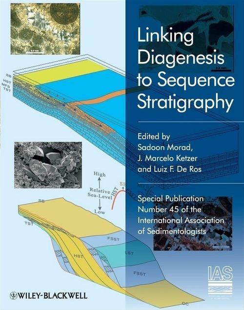 Linking Diagenesis to Sequence Stratigraphy (Special Publication 45 of the IAS)