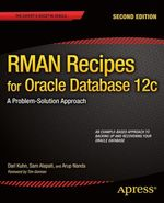 RMAN Recipes for Oracle Database 12c  - Darl Kuhn - Arup Nanda - Sam Alapati