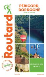 Guide du Routard ; Périgord, Dordogne (Nouvelle-Aquitaine)