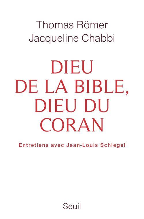 Dieu de la Bible, Dieu du Coran ; entretiens avec Jean-Louis Schlegel
